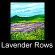 miniature landscape painting of lavender rows (SOLD)